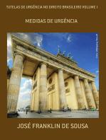 Tutelas De UrgÊncia No Direito Brasileiro Volume I