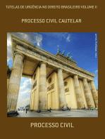 Tutelas De UrgÊncia No Direito Brasileiro Volume Ii