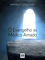 O Evangelho Do Médico Amado