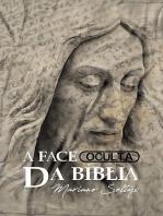 A Face Oculta Da BÍblia