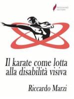 Il karate come lotta alla disabilità visiva