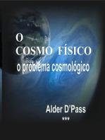 O Cosmo FÍsico O Problema Cosmológico