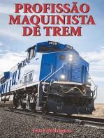 Profissão Maquinista De Trem