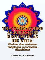 Tratado Sobre As ReligiÕes E Filosofias De Vida