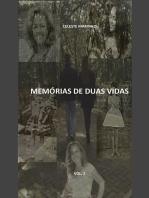 MemÓrias De Duas Vidas Vol. 2: InfÂncia E Juventude De CecÍlia