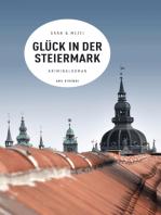 Glück in der Steiermark (eBook)