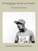 A Pedagogia Social Na Favela