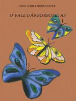 O Vale Das Borboletas