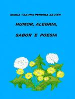 Humor, Alegria, Sabor E Poesia