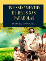 Os Ensinamentos De Jesus Nas Parábolas