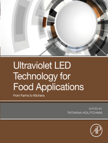 Ultraviolet LED Technology for Food Applications: From Farms to Kitchens