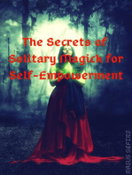 The Secrets of Solitary Magick for Self-Empowerment
