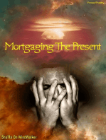 Mortgaging The Present