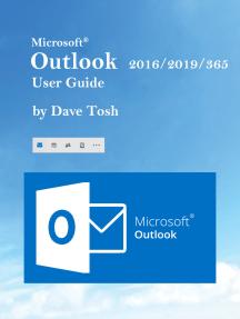 Microsoft Outlook 2016/2019/365 User Guide