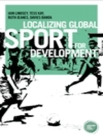 Localizing global sport for development