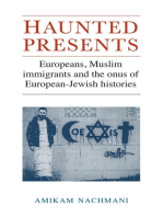 Haunted presents: Europeans, Muslim immigrants and the onus of European-Jewish histories