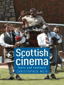 Scottish cinema: Texts and contexts