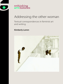 Addressing the other woman: Textual correspondences in feminist art and writing