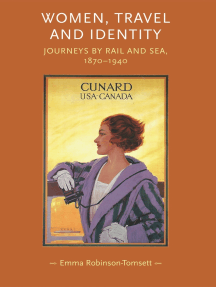 Women, travel and identity: Journeys by rail and sea, 1870–1940