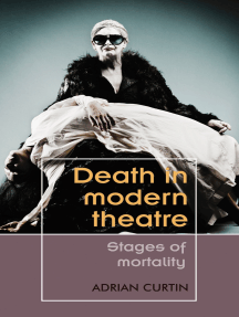 Death in modern theatre: Stages of mortality