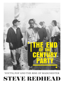 The end-of-the-century party: Youth, pop and the rise of Madchester