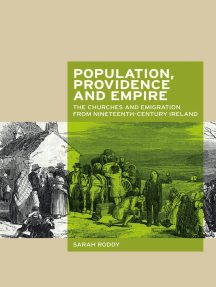 Population, providence and empire: The churches and emigration from nineteenth-century Ireland