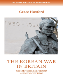 The Korean War in Britain: Citizenship, selfhood and forgetting