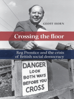 Crossing the floor: Reg Prentice and the crisis of British social democracy
