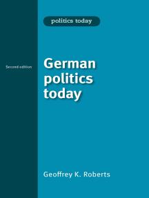 German politics today: Second edition