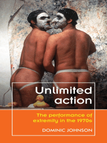 Unlimited action: The performance of extremity in the 1970s