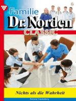 Familie Dr. Norden Classic 6 – Arztroman