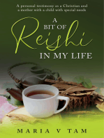 A Bit of Reishi in My Life