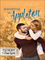 Amorous in Appleton (Ticket to True Love)
