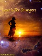 Love Is For Strangers