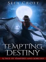 Tempting Destiny