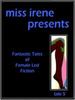 Miss Irene Presents - Tale 5