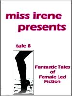 Miss Irene Presents - Tale 8