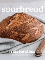 Sour Bread Masterclass