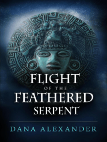 Flight Of The Feathered Serpent: The Three Keys, #3