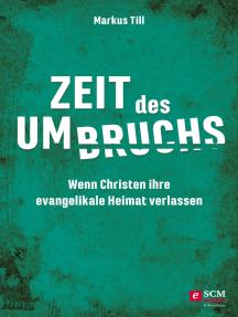 Zeit des Umbruchs: Wenn Christen ihre evangelikale Heimat verlassen