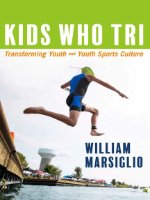 Kids Who Tri: Transforming Youth and Youth Sports Culture