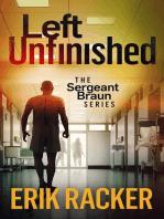 Left Unfinished