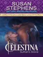 Celestina Sultan's Slave