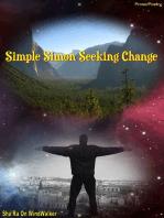 Simple Simon Seeking Change