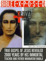 Bible Exposed by Immortal Jesus and Holy Father Mahavatar Babaji: 90 percent of New Testament is Pure Gossip