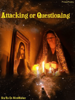 Attacking or Questioning