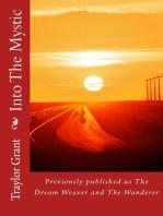 Into the Mystic vol 1 & 2 of the Dream Weaver Series