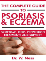 The Complete Guide to Psoriasis & Eczema