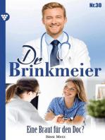 Dr. Brinkmeier 30 – Arztroman