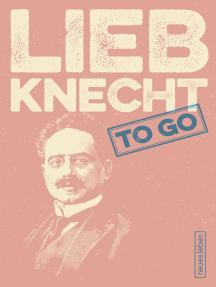 LIEBKNECHT to go: Mutige Worte von Karl Liebknecht